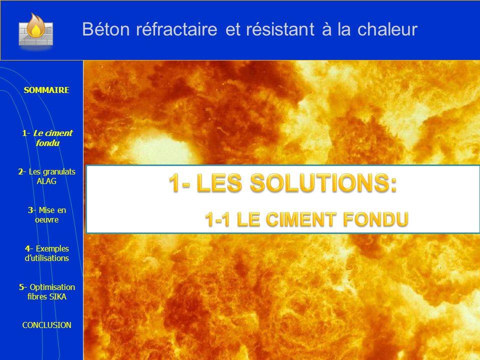 1- LES SOLUTIONS: Béton réfractaire et résistant à la chaleur