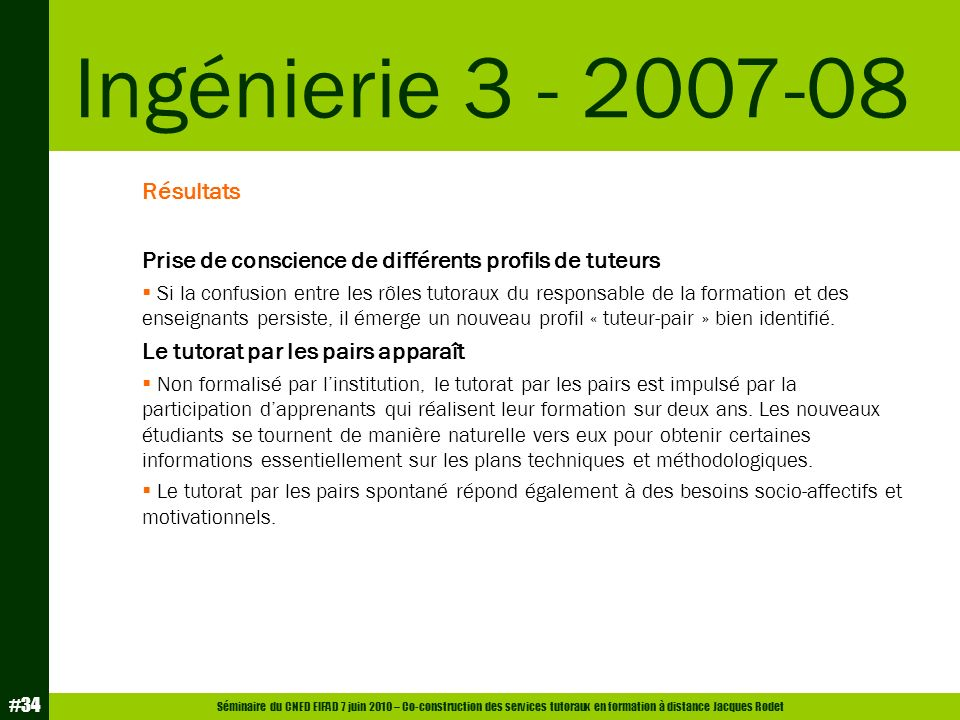 Ingénierie 3 - 2007-08 Résultats