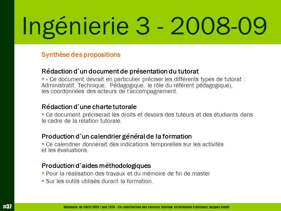Ingénierie 3 - 2008-09 Synthèse des propositions