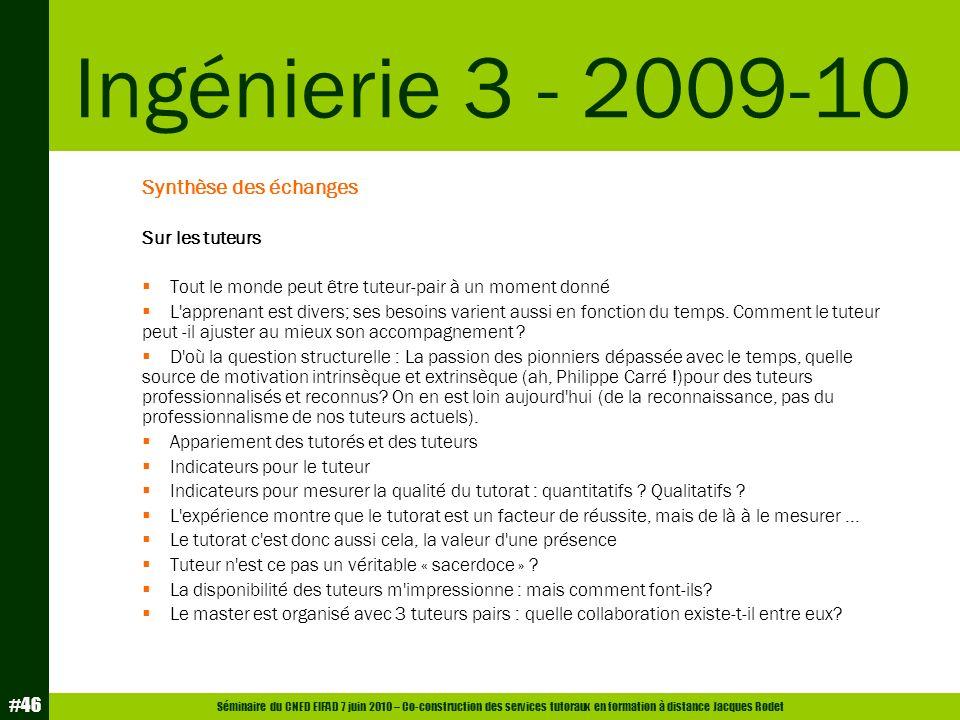 Ingénierie 3 - 2009-10 Synthèse des échanges Sur les tuteurs