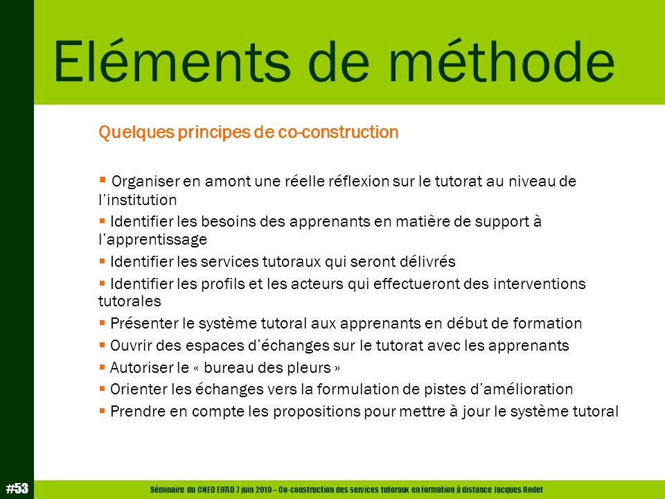Eléments de méthode Quelques principes de co-construction