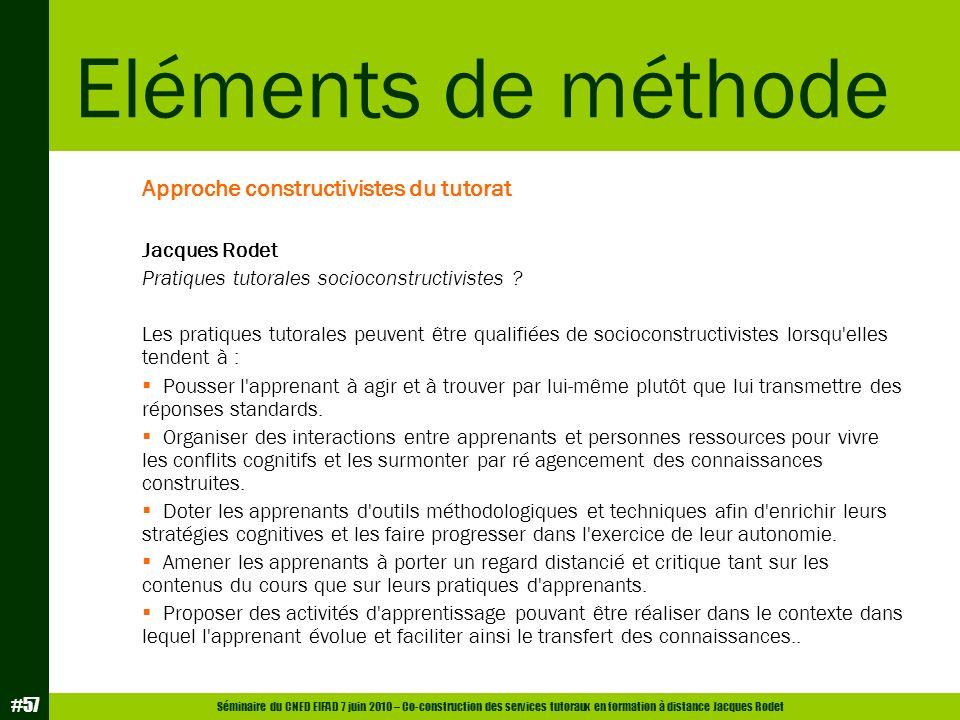 Eléments de méthode Approche constructivistes du tutorat Jacques Rodet