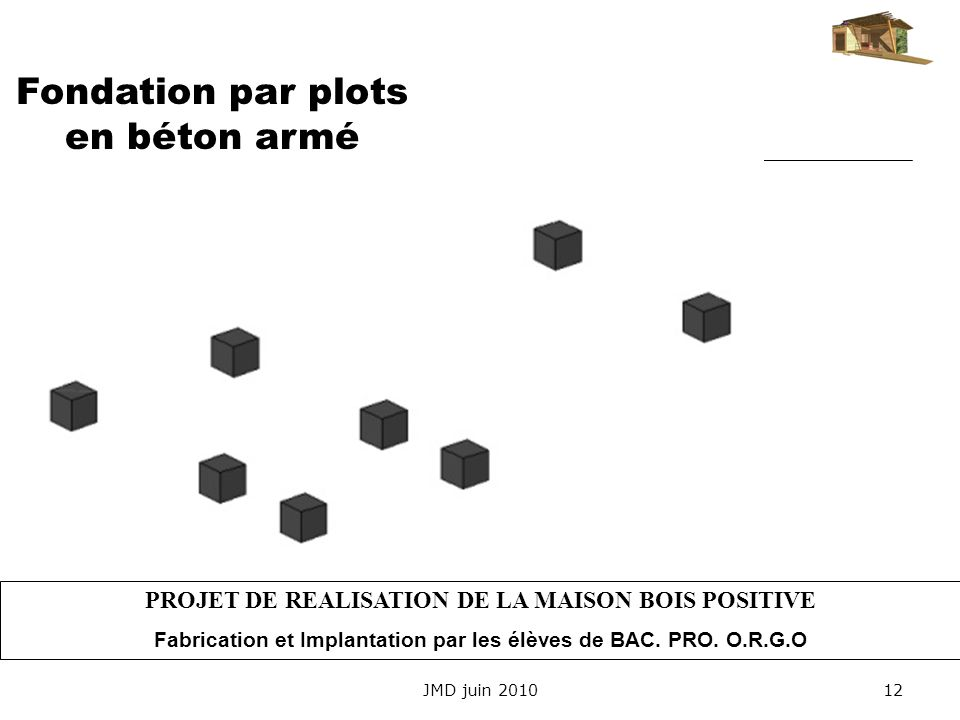 Fondation par plots en béton armé
