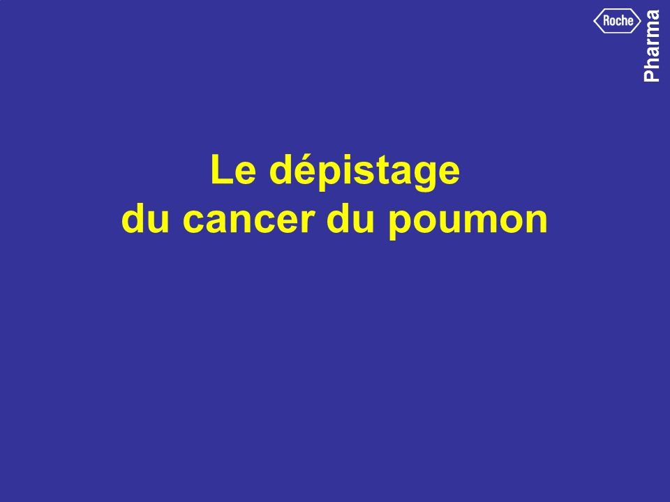Le dépistage du cancer du poumon