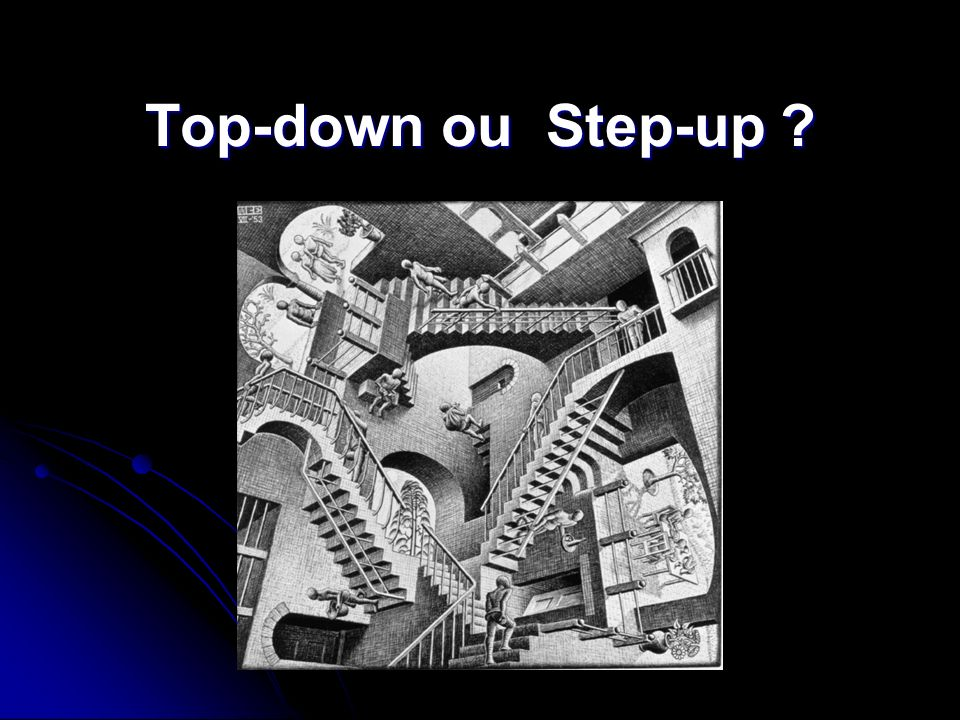 Top-down ou Step-up