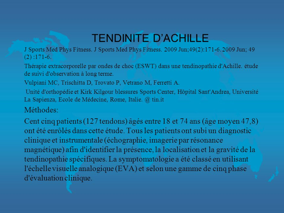 TENDINITE D'ACHILLE Méthodes: