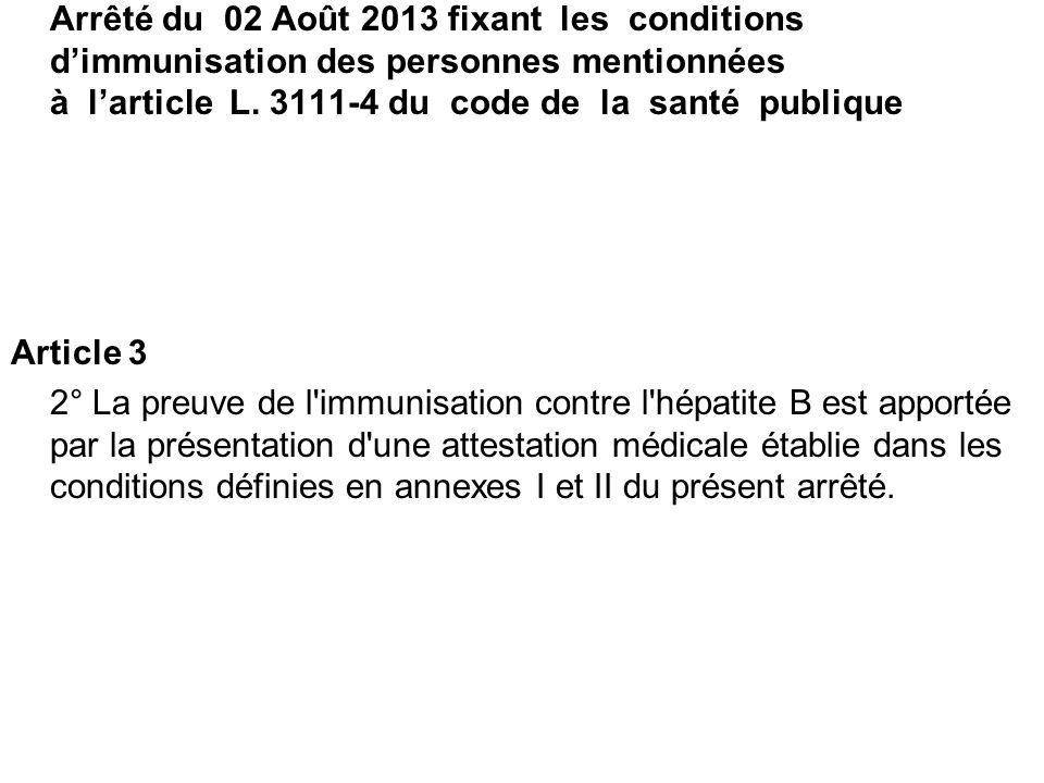 Arrêté du 02 Août 2013 fixant les conditions d'immunisation des personnes mentionnées à l'article L. 3111-4 du code de la santé publique