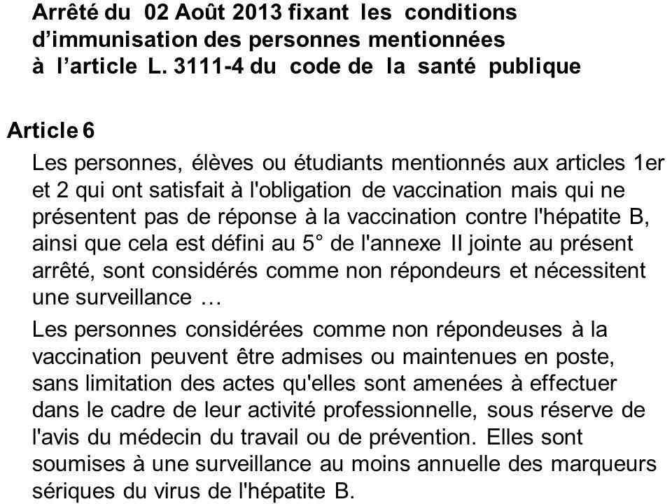 Arrêté du 02 Août 2013 fixant les conditions d'immunisation des personnes mentionnées à l'article L.