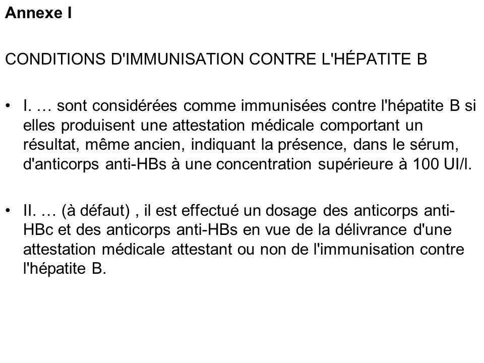 Annexe I CONDITIONS D IMMUNISATION CONTRE L HÉPATITE B.