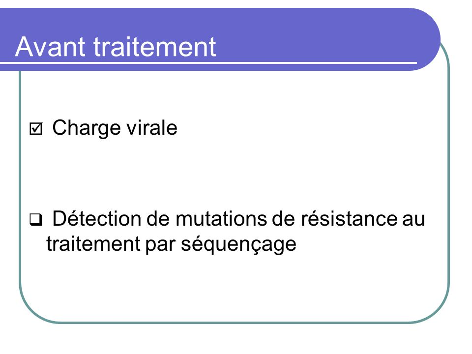 Avant traitement Charge virale