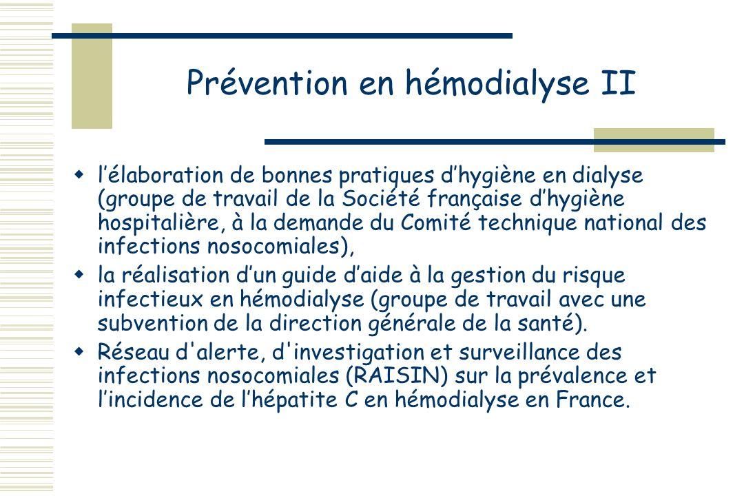 Prévention en hémodialyse II