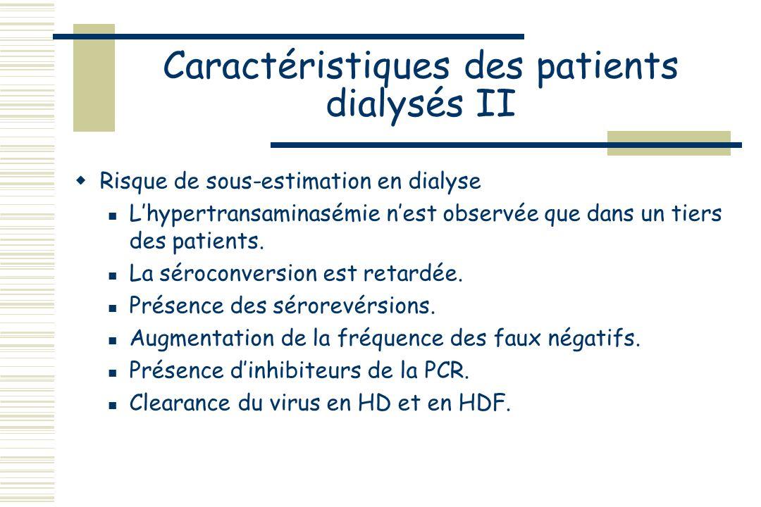 Caractéristiques des patients dialysés II