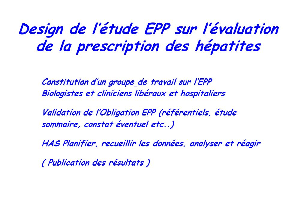 Design de l'étude EPP sur l'évaluation de la prescription des hépatites
