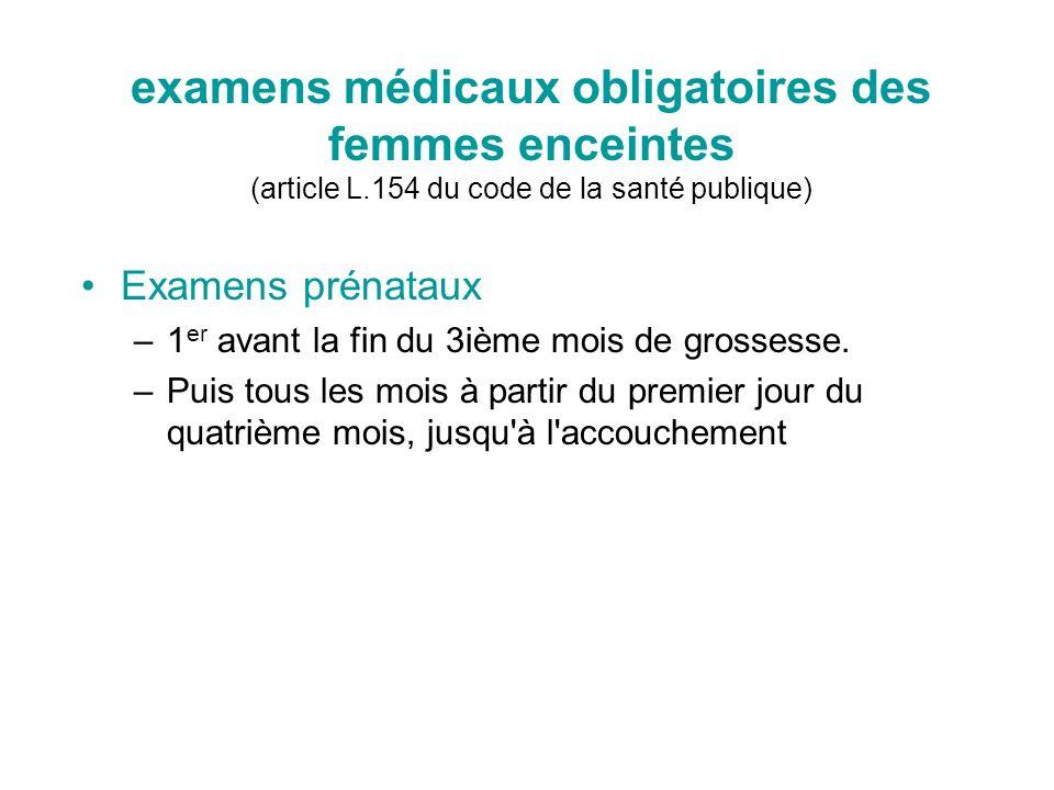 examens médicaux obligatoires des femmes enceintes (article L