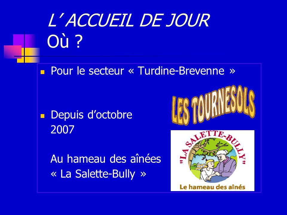 L' ACCUEIL DE JOUR Où Pour le secteur « Turdine-Brevenne »