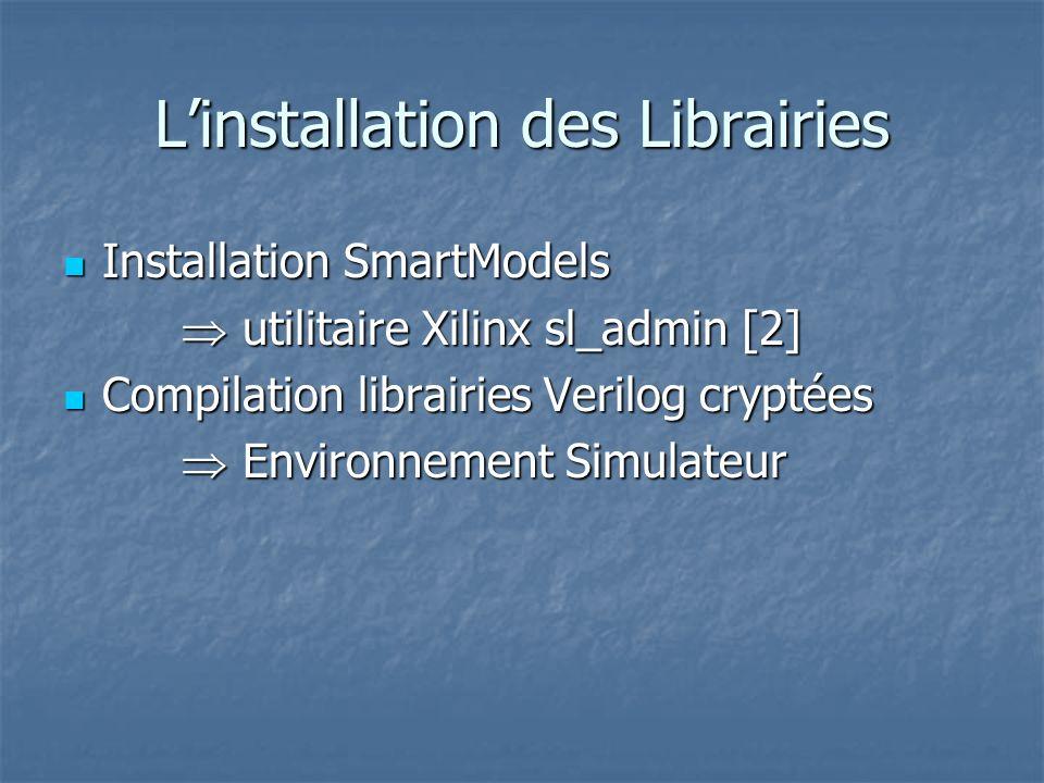 L'installation des Librairies
