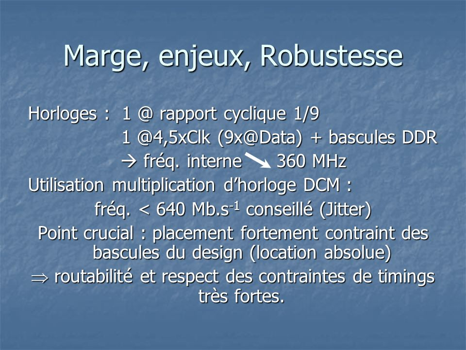 Marge, enjeux, Robustesse