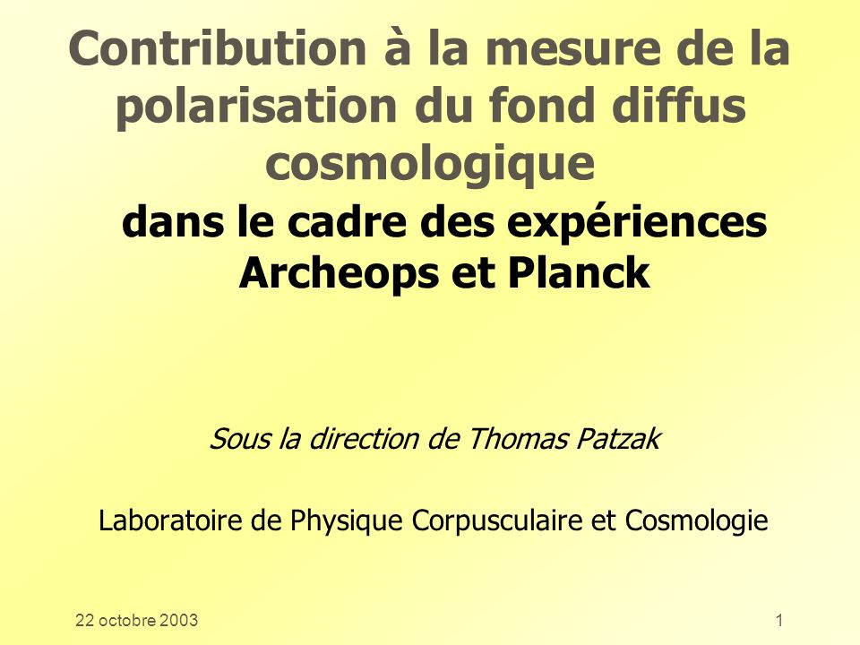 dans le cadre des expériences Archeops et Planck