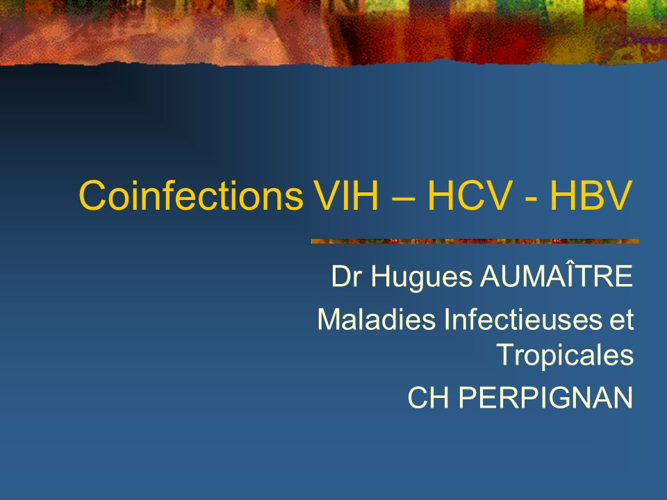 Coinfections VIH – HCV - HBV