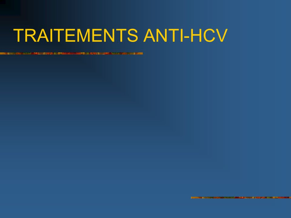 TRAITEMENTS ANTI-HCV