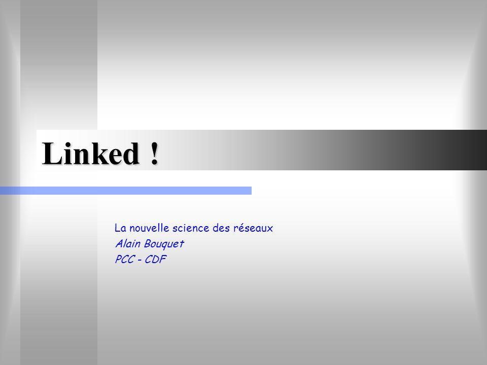 La nouvelle science des réseaux Alain Bouquet PCC - CDF