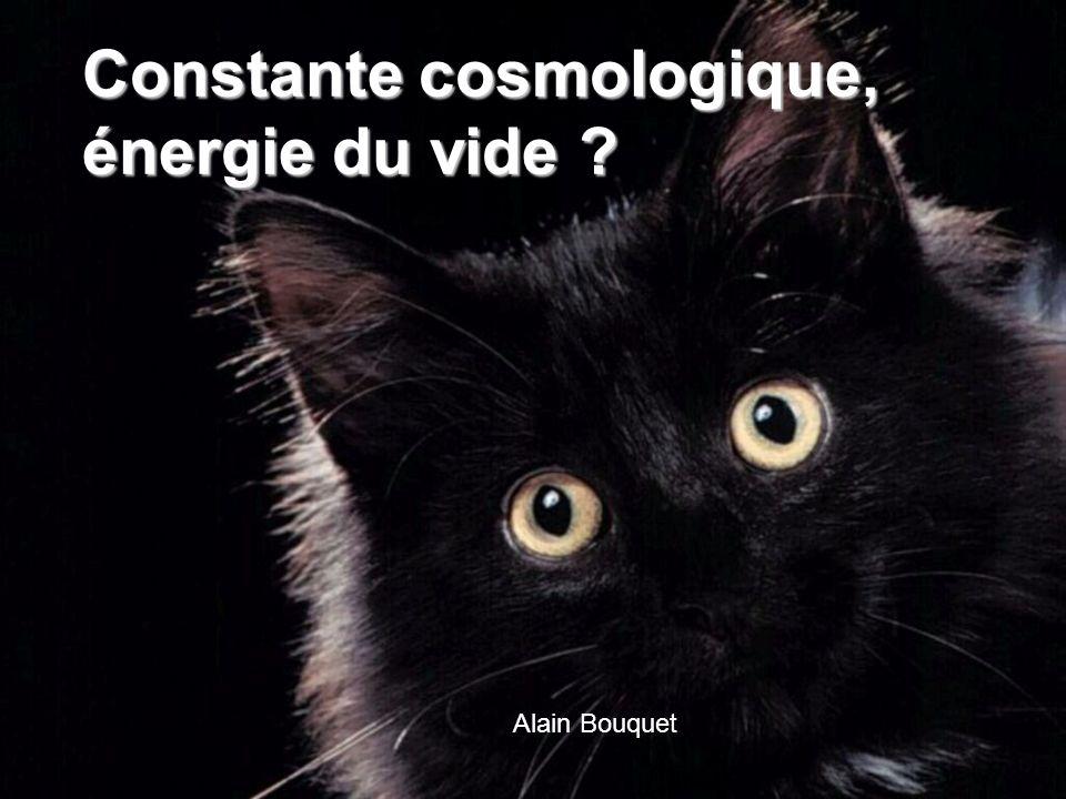 Constante cosmologique, énergie du vide