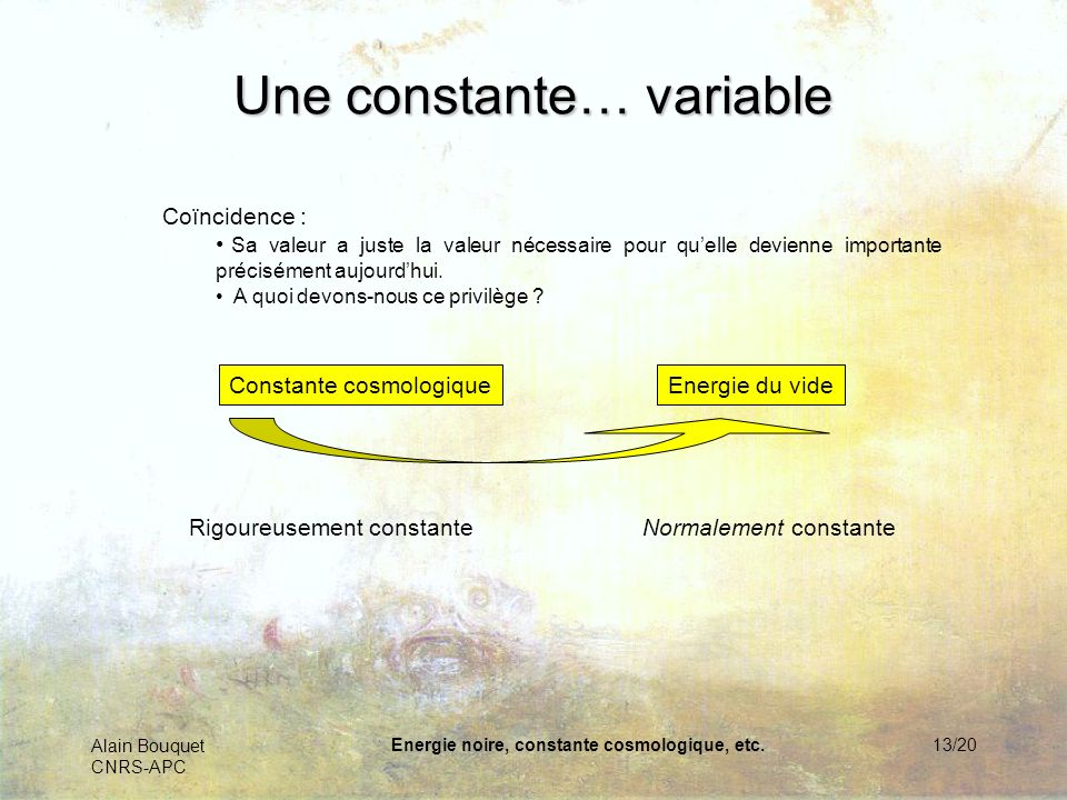 Une constante… variable
