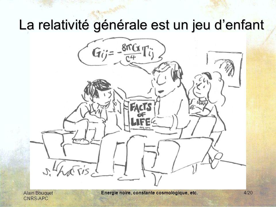 La relativité générale est un jeu d'enfant