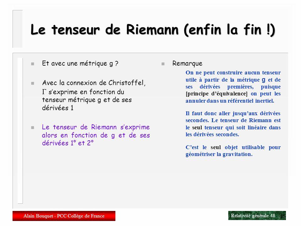 Le tenseur de Riemann (enfin la fin !)