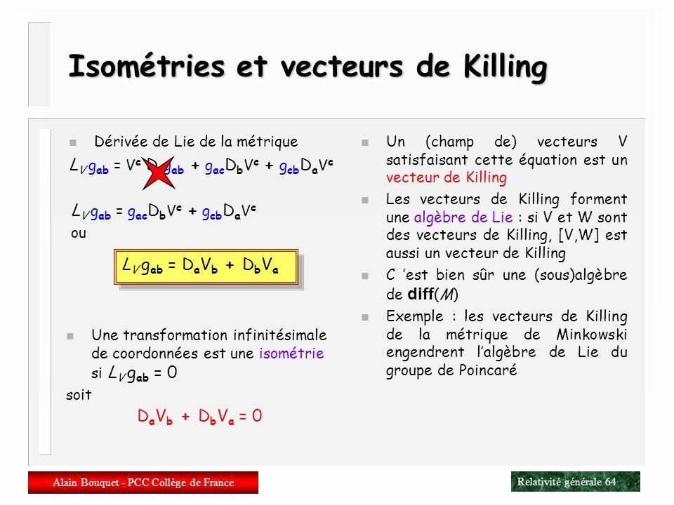 Isométries et vecteurs de Killing