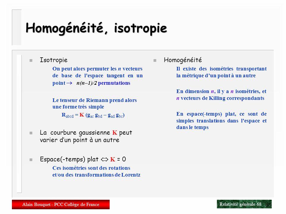 Homogénéité, isotropie