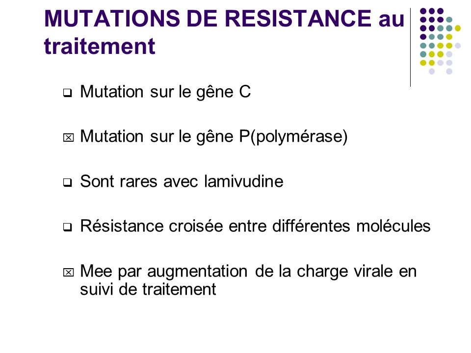 MUTATIONS DE RESISTANCE au traitement