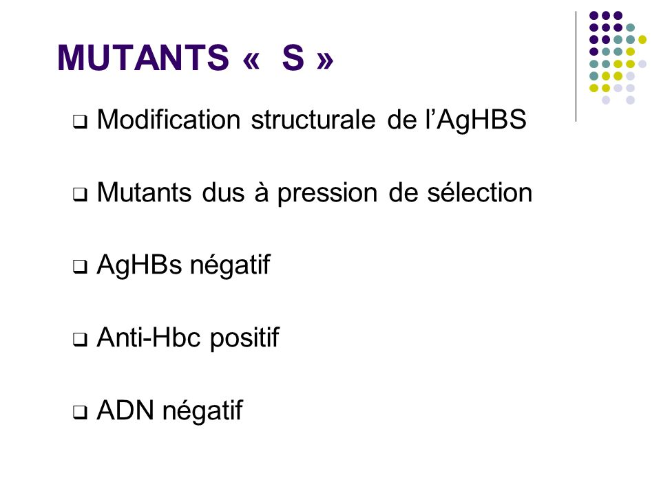 MUTANTS « S » Modification structurale de l'AgHBS