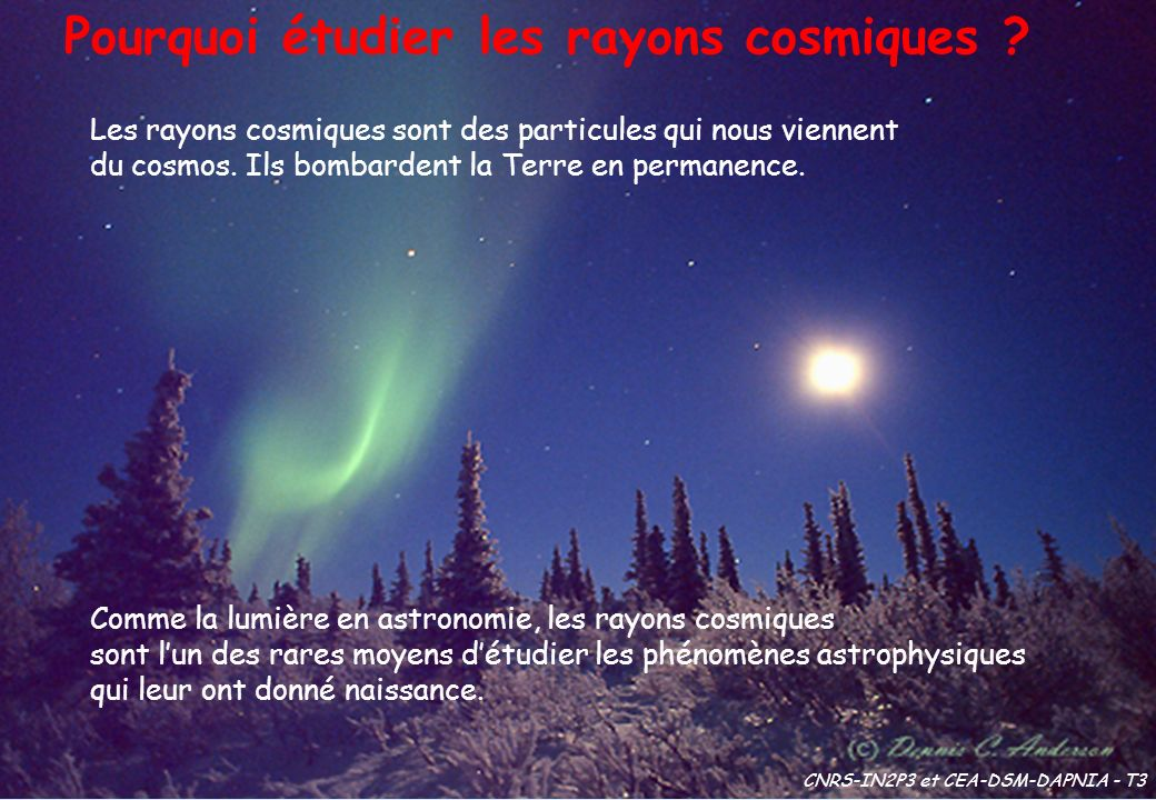 Pourquoi étudier les rayons cosmiques