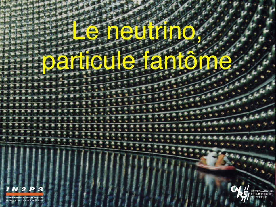 Le Neutrino, une Particule Fantôme