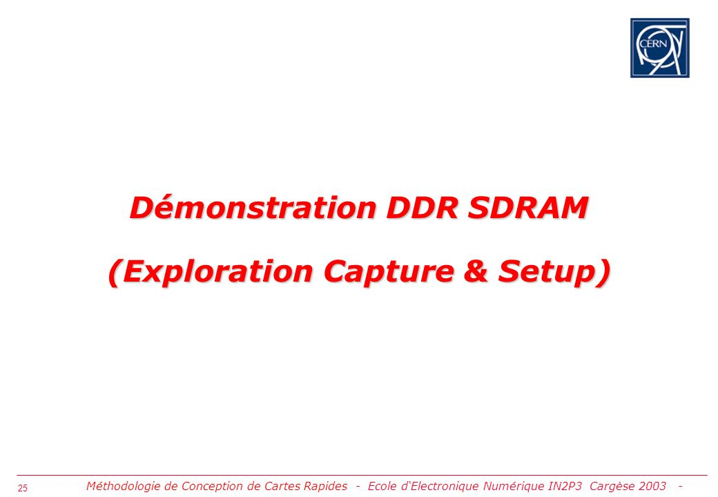 Démonstration DDR SDRAM (Exploration Capture & Setup)