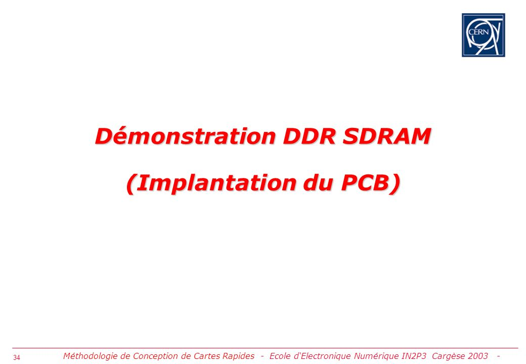 Démonstration DDR SDRAM (Implantation du PCB)