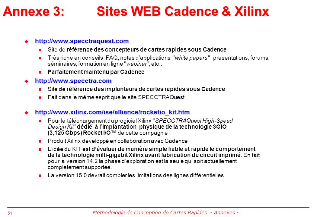 Annexe 3: Sites WEB Cadence & Xilinx