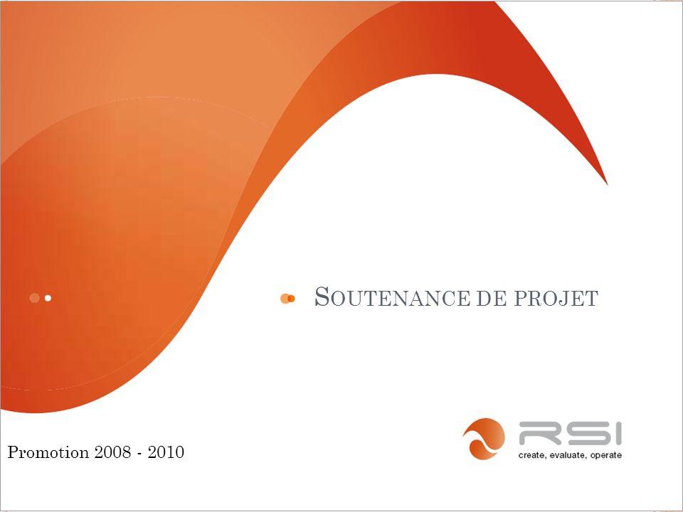 Soutenance de projet Promotion 2008 - 2010