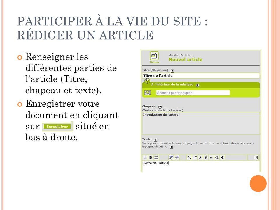 PARTICIPER À LA VIE DU SITE : RÉDIGER UN ARTICLE