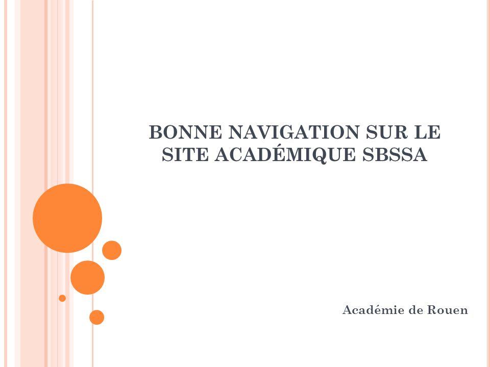 BONNE NAVIGATION SUR LE SITE ACADÉMIQUE SBSSA