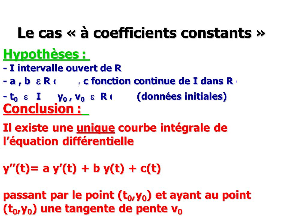Le cas « à coefficients constants »