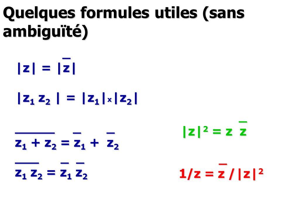Quelques formules utiles (sans ambiguïté)