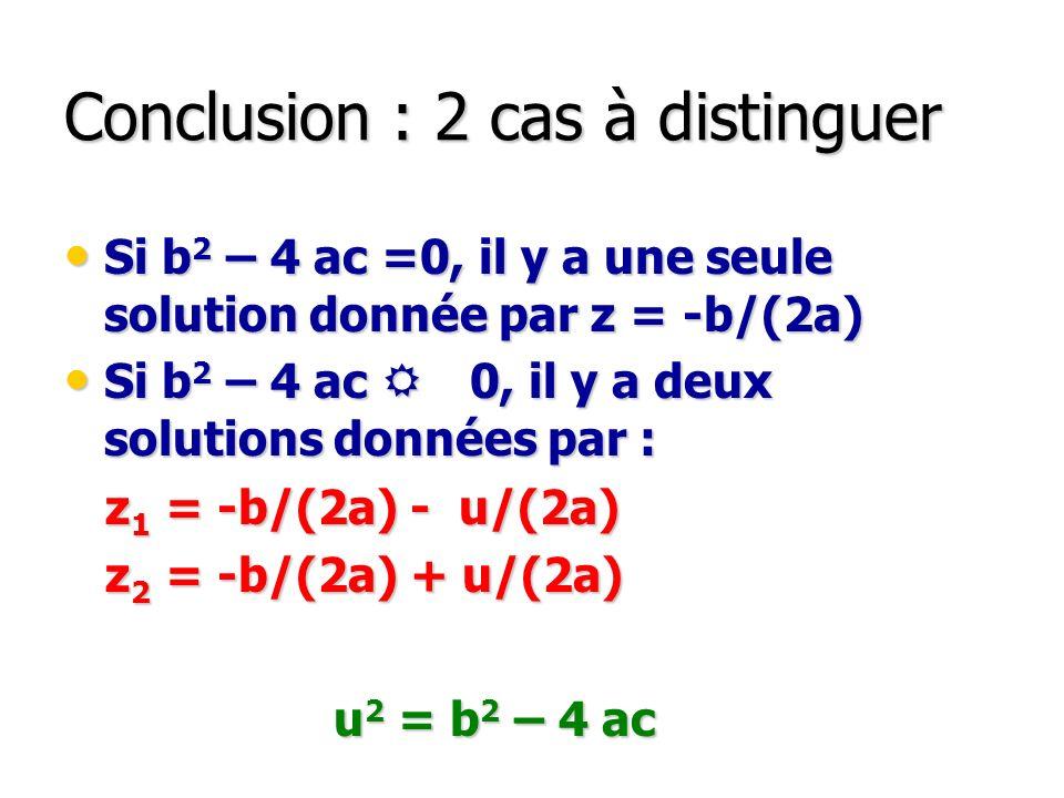 Conclusion : 2 cas à distinguer
