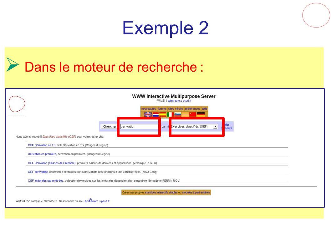 Exemple 2 Dans le moteur de recherche : 9