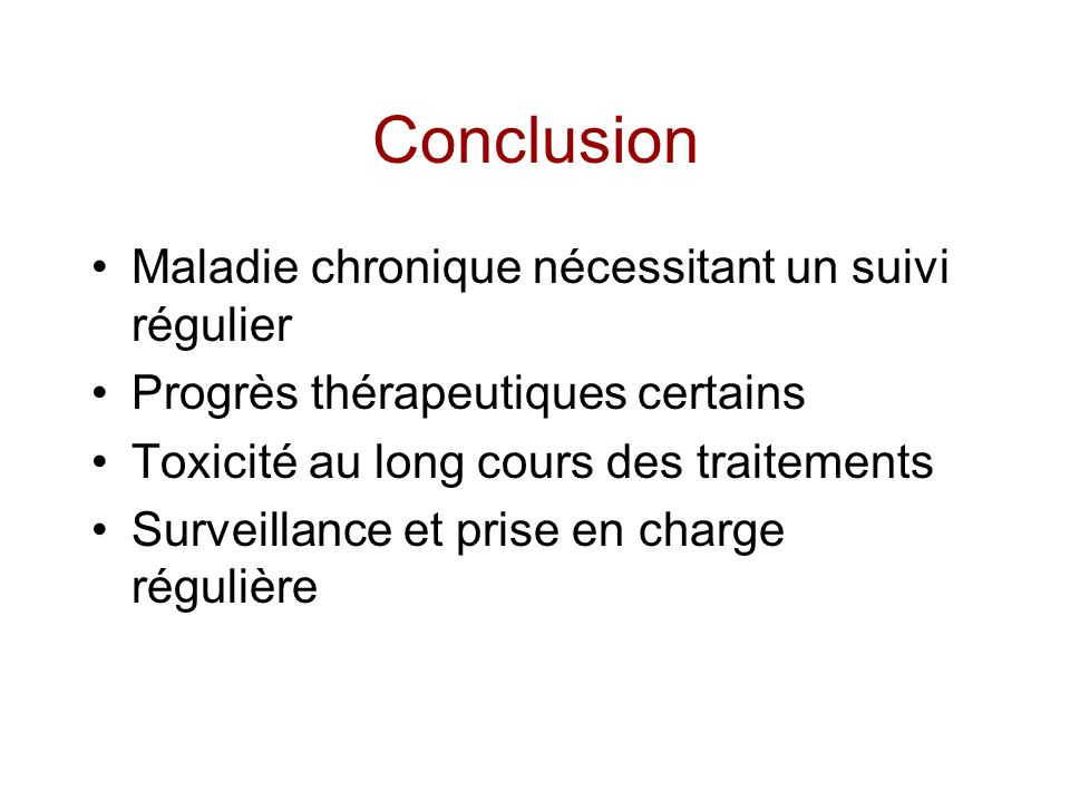 Conclusion Maladie chronique nécessitant un suivi régulier