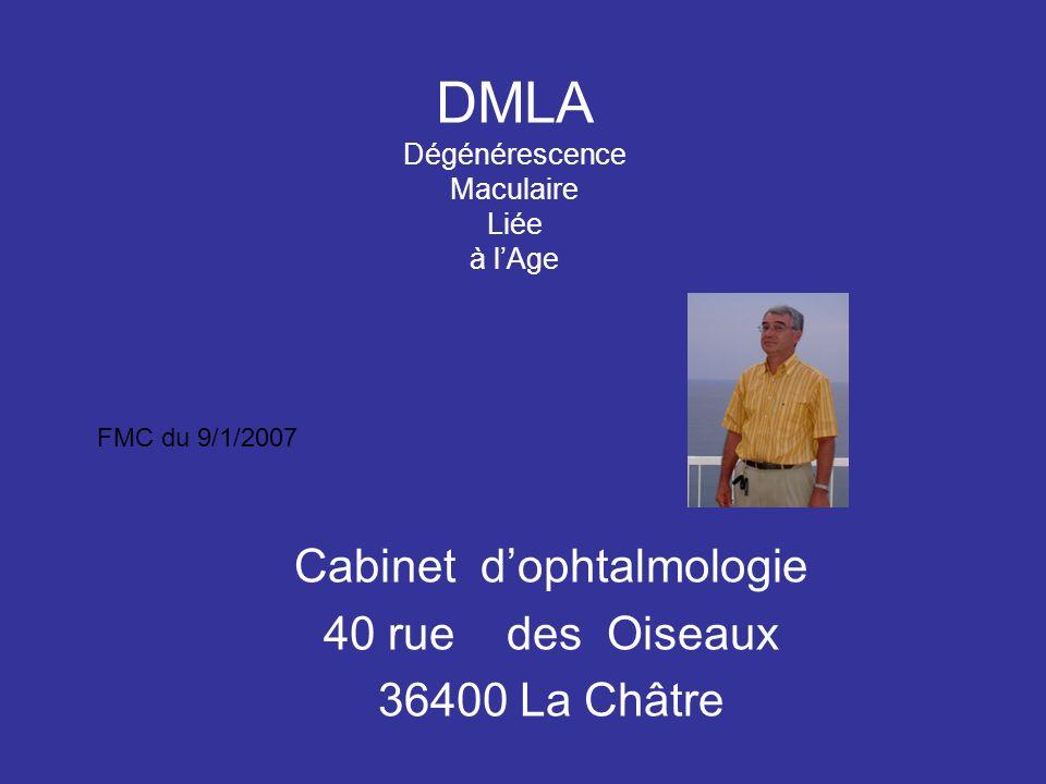 DMLA Dégénérescence Maculaire Liée à l'Age