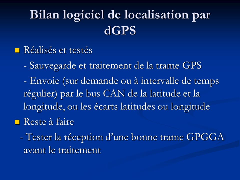 Bilan logiciel de localisation par dGPS