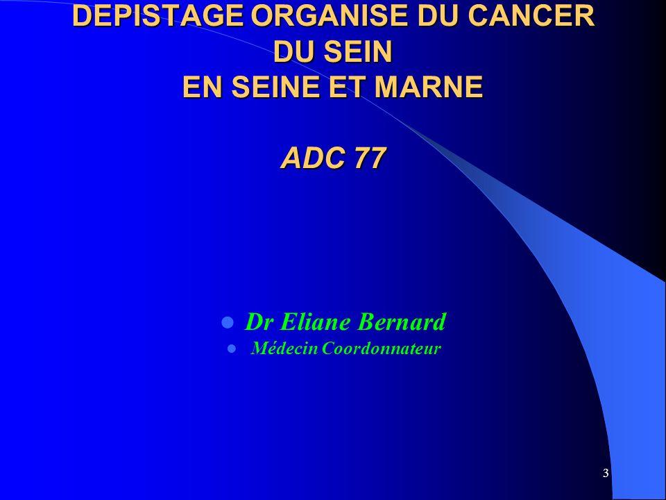 DEPISTAGE ORGANISE DU CANCER DU SEIN EN SEINE ET MARNE ADC 77