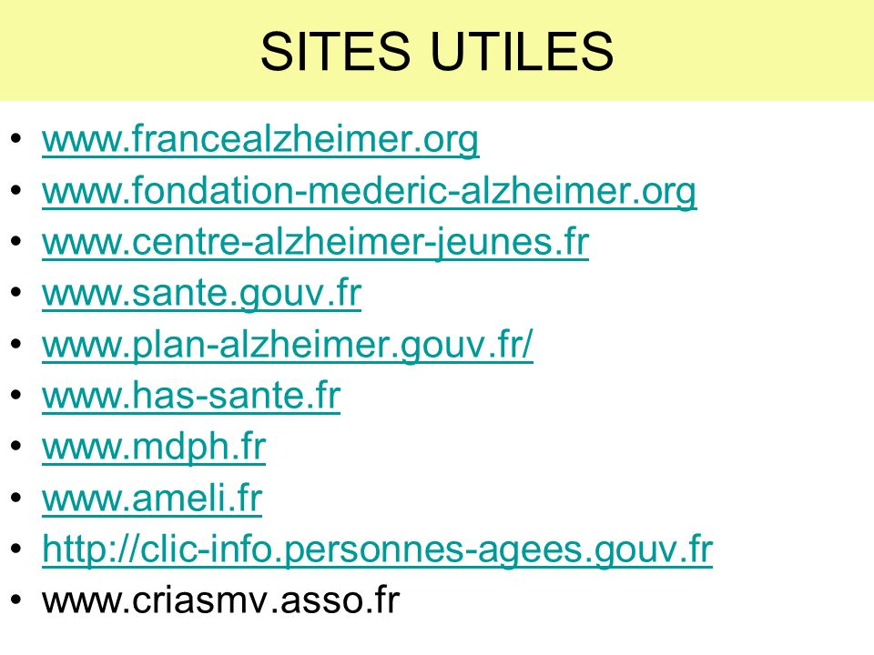 SITES UTILES www.francealzheimer.org
